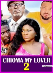 CHIOMA MY LOVER 2