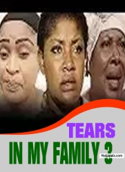 TEARS IN MY FAMILY 3