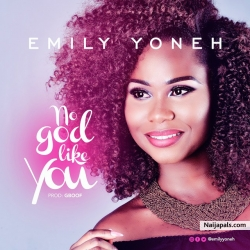 No God Like You by Emily Yoneh