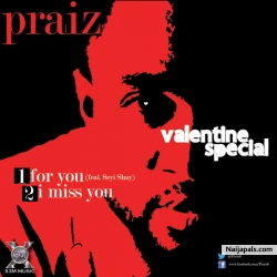 For You by Praiz ft. Sheyi Shay