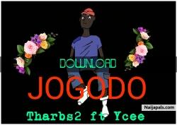 Jogodo by Tharbs2 ft Ycee