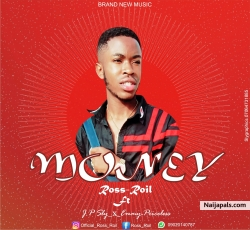 Money by Ross Roil ft JP Sy x Emmypriceless
