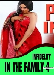 INFIDELITY IN THE FAMILY 4