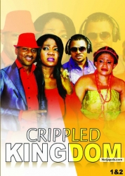 Nigerian Movies FREE - Crippled Kingdom Nigerian movie (1)