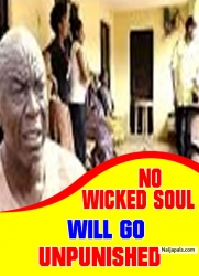 NO WICKED SOUL WILL GO UNPUNISHED