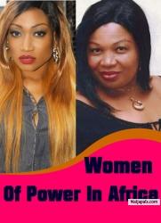Women Of Power In Africa