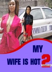 MY WIFE IS HOT 2
