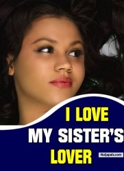 I Love My Sister's Lover