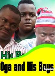 Oga and His Boys