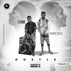 Hustle by Susu ft Nock-D