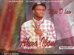 Akwa Ibom by WISE D LAW_Ft_Joyjael