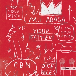 Your Father by M.I feat. Dice Ailes