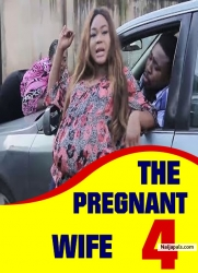 THE PREGNANT WIFE 4