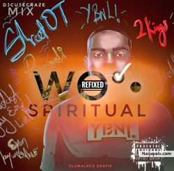 Olamide&#039 s _Wo Spiritual Refixed by Olamide