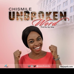 Unbroken Word by Chismile