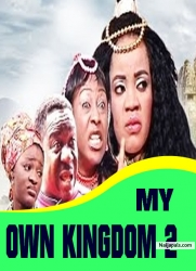 MY OWN KINGDOM 2