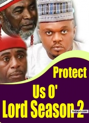 Protect Us O' Lord Season 2