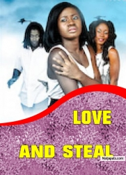 LOVE AND STEAL