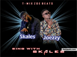 Sing with skales by Skales ft Joezzy