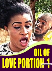 OIL OF LOVE PORTION 1