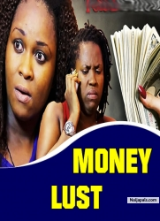 Money Lust