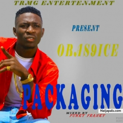 Packaging (Prod. Funky Franky) by Obas9ice