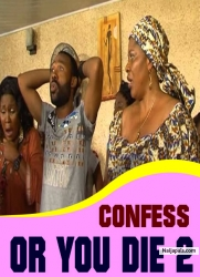 CONFESS OR YOU DIE 2