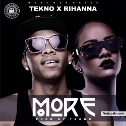 TEKNO X RIHANNA by MORE I PROD BY TEKNO