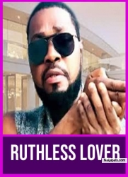 RUTHLESS LOVER