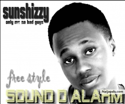Sound the alarm freestyle by Sunshizzy