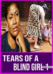 TEARS OF A BLIND GIRL 1