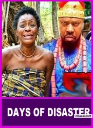 DAYS OF DISASTER