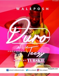 Duro by Wale Posh