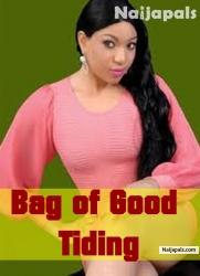 Bag of Good Tiding
