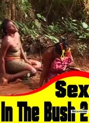 Sex In The Bush 2