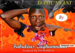 Fabulous-DAMUNSANI by FABULOUS ZUGHUMNAAN DAVID