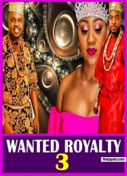WANTED ROYALTY 3