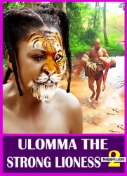 ULOMMA THE STRONG LIONESS 2