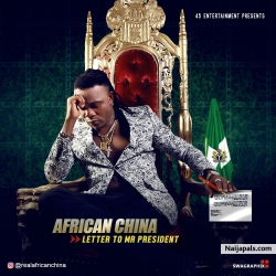 Letter To mr President by African China