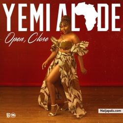 Open, Close by Yemi Alade