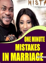 ONE MINUTE MISTAKES IN MARRIAGE