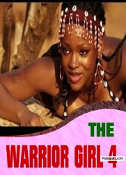THE WARRIOR GIRL 4
