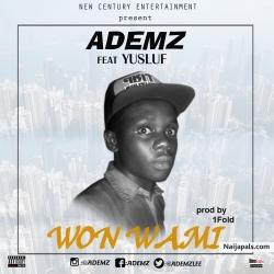 Won Wami by Ademz ft Yusluv