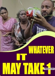 WHATEVER IT MAY TAKE 1