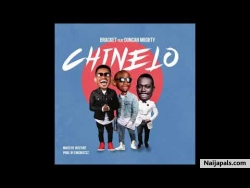 Chinelo Bracket ft. Duncan Mighty