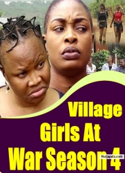 Village Girls At War Season 4