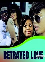 BETRAYED LOVE 2