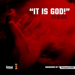 It Is God! by iLLbliss