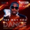 the way you dance