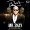2Kay ft. Xcellente & Doray (Prod by Popito)